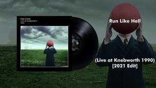 Pink Floyd - Run Like Hell (Live at Knebworth 1990) [2021 Edit]