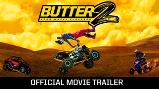 Butter 2: Four Wheel Flavored   Off-road ATV Riding with Derek Guetter   Official Trailer 4k (2021)