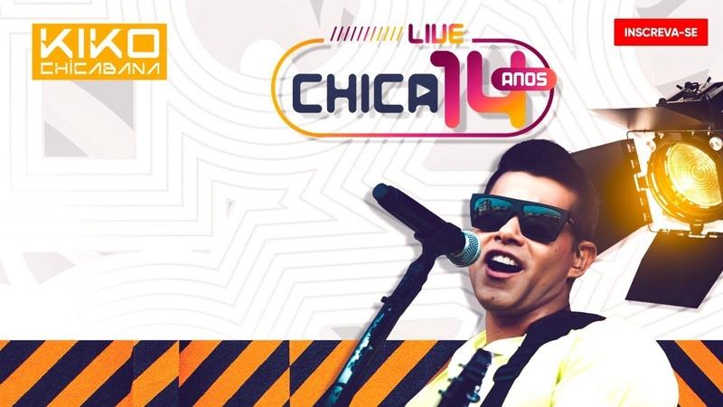 LIVE SHOW CHICABANA FiqueEmCasa e Cante Comigo
