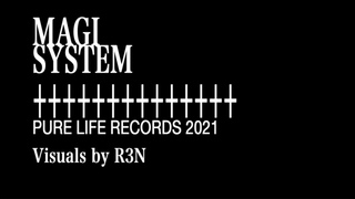 PURE LIFE : The MAGI System