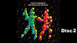 That's Eurobeat The Non-Stop History Disc2