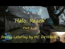 Halo Reach - Chapter 1 (Noble Actual Winter Contingency) (Freezy LetsPlay by MC De'Nikolas)