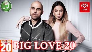 Big Love 20 от 16 апреля 2021 | Love Radio