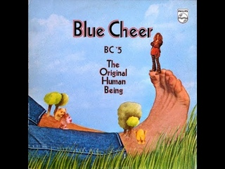 Blue Cheer - The Original Human Being (1970) 🇺🇸 Hard Rock/Heavy Psych/Electric Blues [Full Album]