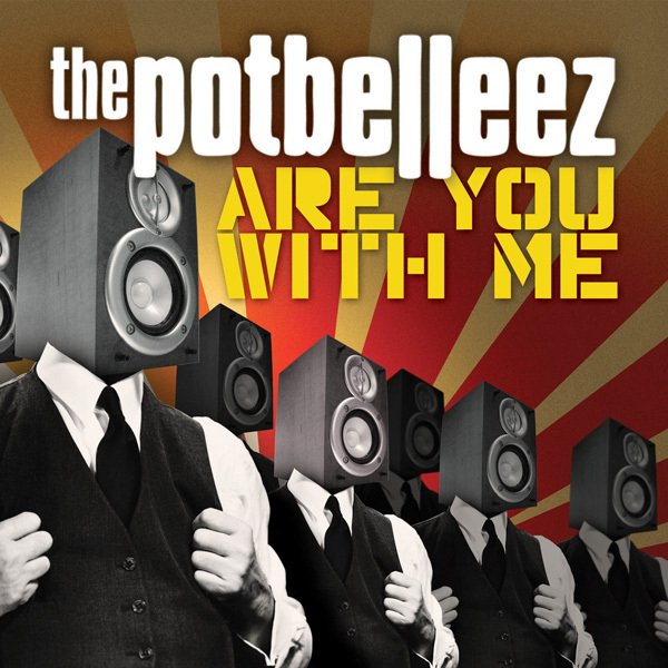 The Potbelleez album Are You With Me