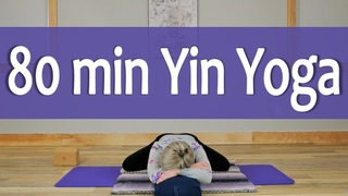 80 min Yin Yoga Class | A Time to Just Be