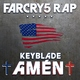 Keyblade - Amén (Far Cry 5 Rap)