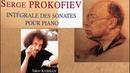 Prokofiev - Complete Piano Sonatas Presentation (reference recording : Yakov Kasman)