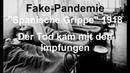 Fake-Pandemie Spanische Grippe 1918 – Der Tod kam mit den Impfungen