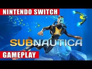 Subnautica Nintendo Switch Gameplay