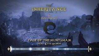 Tale of the Huntsman feat. Kate Radom