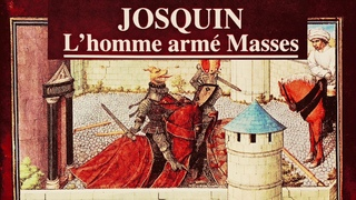 Josquin des Prés - Missa L'Homme Armé + Presentation (Century's recording : The Tallis Scholars)