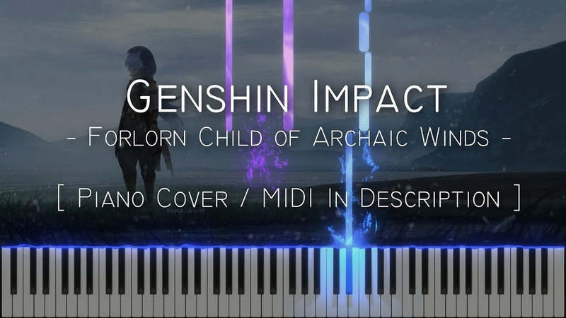 Forlorn Child of Archaic Winds Genshin Impact Synthesia Piano Tutorial