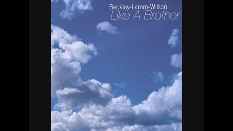Beckley Lamm Wilson Like A Brother