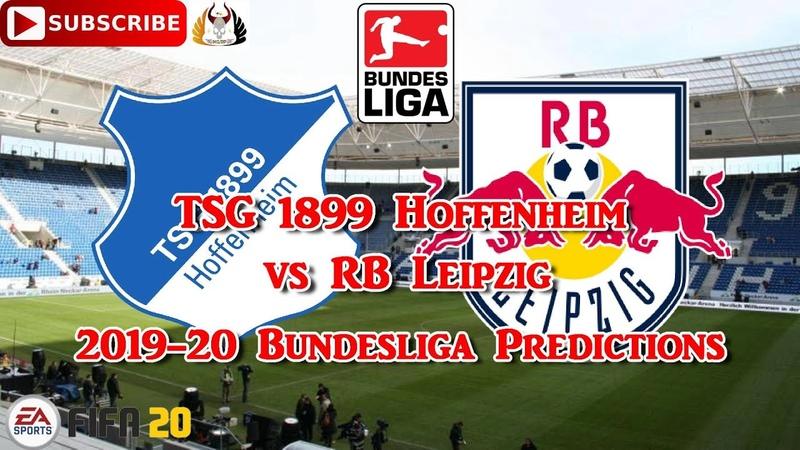 TSG 1899 Hoffenheim vs RB Leipzig | 2019-20 German Bundesliga | Predictions FIFA 20