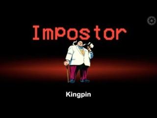 Among Us Kingpin Impostor