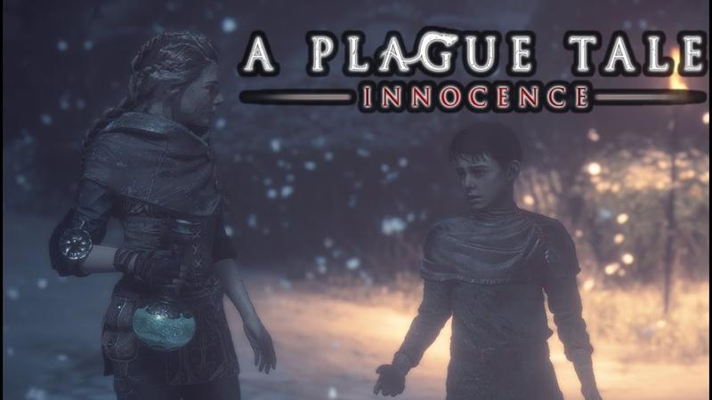 A Plague Tale Innocence = Лекарство ценною в жизнь = ПРОХОЖДЕНИЕ НА РУССКОМ ЯЗЫКЕ 9