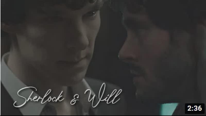 Шерлок Sherlock BBC Ганнибал Hannibal Уилл и Шерлок Come As You Are