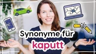 """Synonyme für """"kaputt"""" (Deutscher Wortschatz für Fortgeschrittene)"""