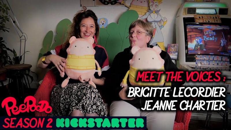 Peepoodo Season 2 Kickstarter Meet the voices Brigitte Lecordier Jeanne Chartier