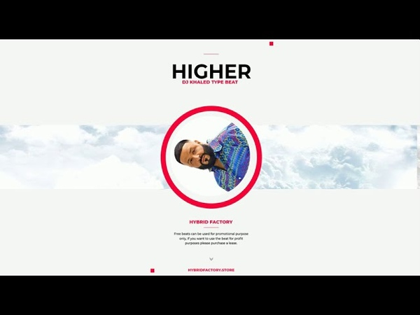 DJ Khaled Beat Free 2020 Radio Ready Free Beats Music Higher Hybrid Factory