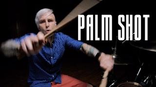 Miss Baas & Rusty K - Palm Shot / Mikhail Kozodaev Drum Cover