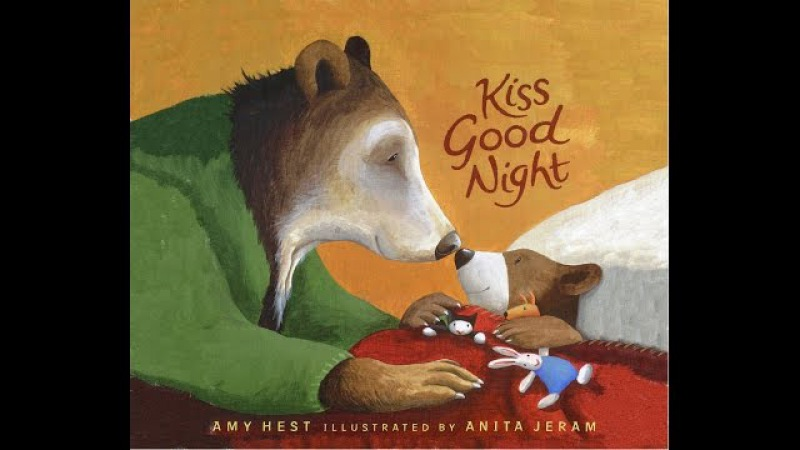 Kiss Good Night by Amy Hest Grandma Annii's Storytime