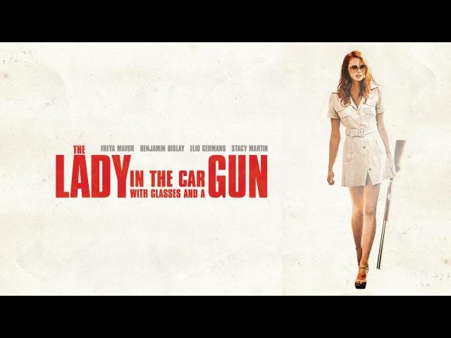 Дама в очках и с ружьем в автомобиле La dame dans l'auto avec des lunettes et un fusil 2015 MOVIE CLIP