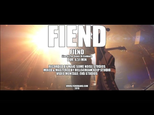 FIEND Fiend Live At The Gates Of Gahhala 2016 OFFICIAL LIVE VIDEO