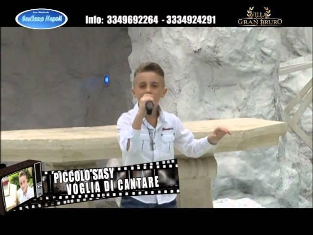Cantiamo Napoli Piccolo Sasy Voglia di cantare