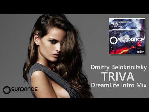 Dmitry Belokrinitsky Triva DreamLife Intro Mix Sundance Recordings