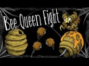 QUEEN BEE FIGHT - CUTE FUZZY ANIMALS UPDATE - DON'T STARVE TOGETHER
