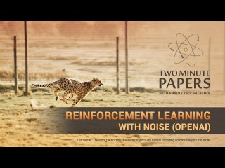 Reinforcement Learning With Noise (OpenAI) | Two Minute Papers #225