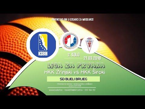 Zrinjski vs Široki ◘ 2 kolo ◘ KSBIH ◘ Liga za prvaka ◘ 2017 2018
