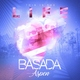 Basada feat. Aspen - This Is the Life