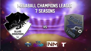 MCL #7. 3 Tour. Black Scorpions vs Sharks Team (Messi Group)