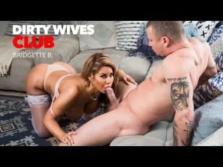 Bridgette B - Dirty Wives Club