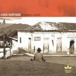 Cheo Hurtado - Una Casita Bella