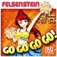 Felsenstein - Go Go Go Go!