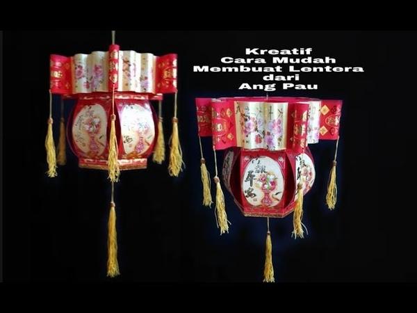 Kreatif 16 Cara Mudah Membuat Lentera Imlek dari Ang Pau DIY Unique Hongbao Lantern