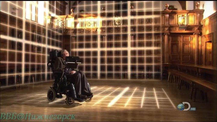 Во Вселенную со Стивеном Хокингом 2 Путешествие во времени Документальный 2010