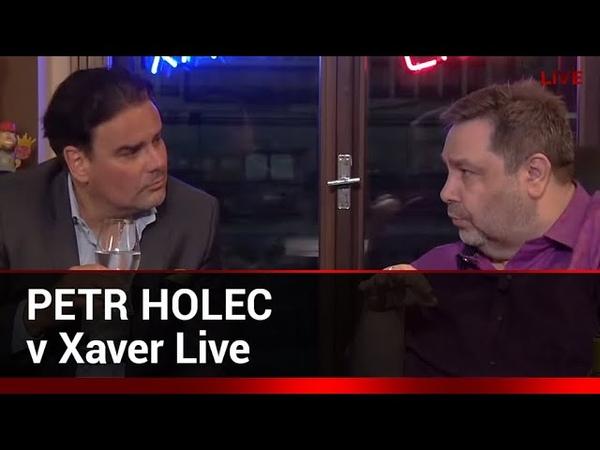 Xaver LIVE s hostem Petr Holec