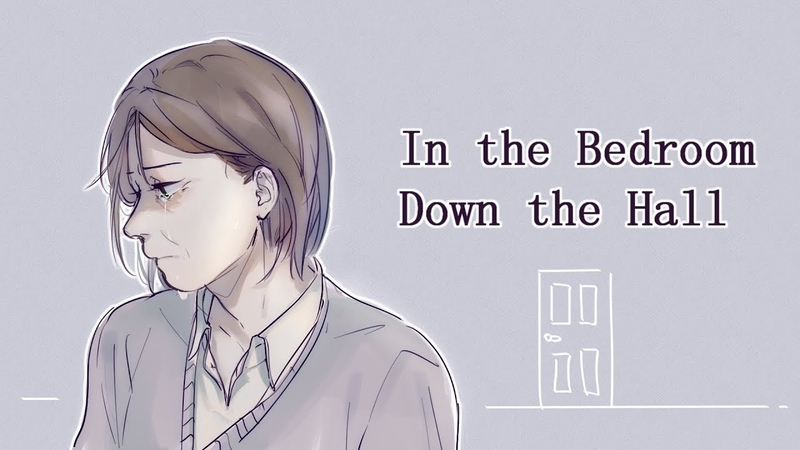 (DEH)In the Bedroom Down the Hall Animatic (TW!)