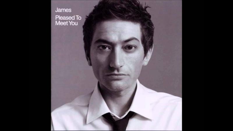 James Pleased To Meet You 1080p with Lyrics
