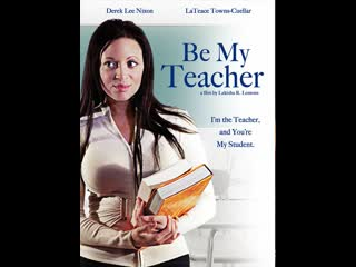 Будьте моим учителем _ Be My Teacher (2011)