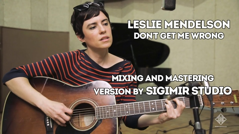 Leslie Mendelson - Dont Get Me Wrong (Mix and Mastering by ArtaryStudio)