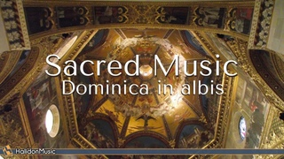 Sacred Music - Dominica in albis