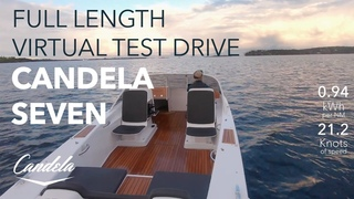 Experience Electric Hydrofoiling   [Full Length 39 min] Candela Seven Virtual Test Drive