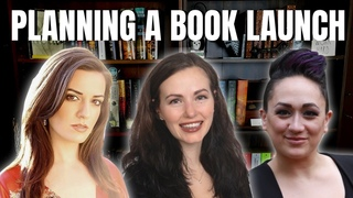 How to Plan a Successful Book Launch   Ft. Jenna Moreci and Sacha Black   iWriterly