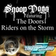 Snoop Dogg  - Riders On The Storm